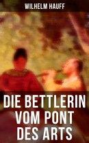 Die Bettlerin vom Pont des Arts (Komplette Ausgabe)