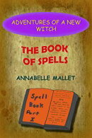 Adventures of a New Witch Part 2: The Book of Spells