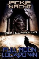 Full Moon Lockdown