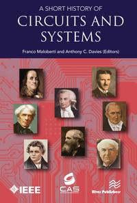 A Short History of Circuits and SystemsFrom Green, Mobile, Pervasive Networking to Big Data Computing【電子書籍】