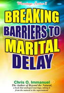 BREAKING BARRIERS TO MARITAL DELAY