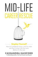 Mid-Life Career Rescue: Employ Yourself