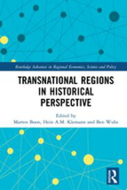 Transnational Regions in Historical Perspective【電子書籍】
