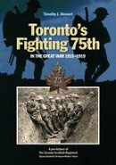 Toronto's Fighting 75th in the Great War 1915?1919