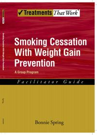 Smoking Cessation with Weight Gain PreventionA Group Program【電子書籍】[ Bonnie Spring ]