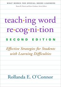 TeachingWordRecognition,SecondEditionEffectiveStrategiesforStudentswithLearningDifficulties