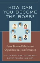 How Can You Become the Boss?