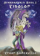 Mirrorworld Book 1: Eidolon