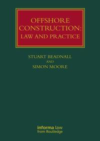 Offshore ConstructionLaw and Practice【電子書籍】[ Stuart Beadnall ]