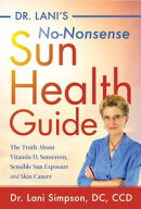 Dr. Lani's No-Nonsense SUN Health Guide