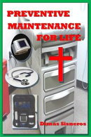 Preventive Maintenance for Life