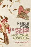 Needlework and Women's Identity in Colonial Australia