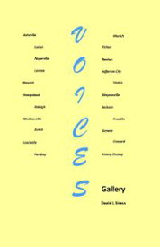 Voices Gallery【電子書籍】[ David L Siress ]