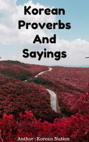 Korean Proverbs And Sayings