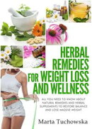 Herbal Remedies: Herbal Remedies for Weight Loss: All You Need to Know About Natural Remedies and Herbal Sup…