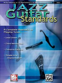 Jazz Guitar StandardsA Complete Approach to Playing Tunes【電子書籍】[ Corey Christiansen ]
