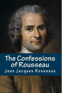 TheConfessionsofRousseau