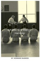 Aikido : The way of harmony