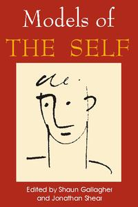Models of the Self【電子書籍】[ Shaun Gallagher ]