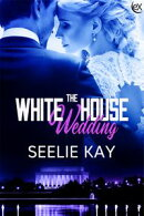 The White House Wedding