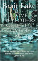 Welcome to The Brothers of Devil's Comfort