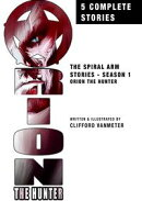 Orion the Hunter: The Spiral Arm Stories Season One