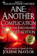 Aine: Another Complication (Tales of the Executioners)