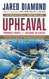 UpheavalTurning Points for Nations in Crisis【電子書籍】[ Jared Diamond ]