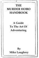 The Murder Hobo Handbook