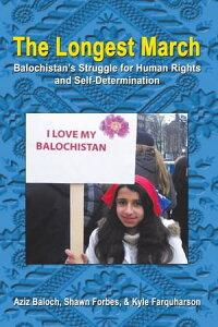 楽天kobo電子書籍ストア the longest march balochistan s struggle