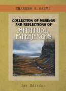 Collection of Musings and Reflections of Spiritual Experiences
