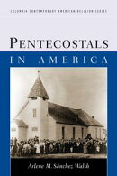 Pentecostals in America