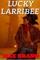 Lucky Larribee