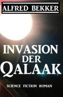 Invasion der Qalaak