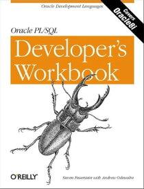 Oracle PL/SQL Programming: A Developer's WorkbookOracle Development Languages【電子書籍】[ Steven Feuerstein ]