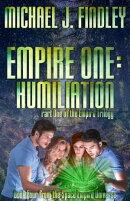 Empire One: Humiliation