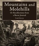 Mountains and Molehills