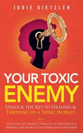 Your Toxic Enemy【電子書籍】[ Judie Dietzler ]