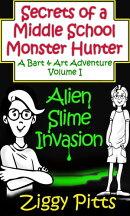 Secrets of a Middle School Monster Hunter Alien Slime Invasion