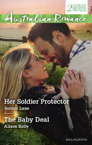 Her Soldier Protector/The Baby Deal