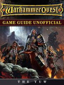 Warhammer Quest Game Guide Unofficial