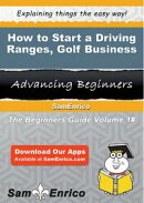 How to Start a Driving Ranges - Golf Business
