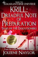 Krill: Dreadful Note of Preparation (Tales of the Executioners)