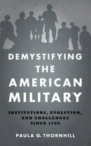 Demystifying the American Military