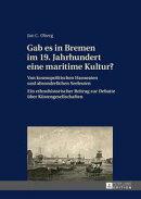 Gab es in Bremen im 19. Jahrhundert eine maritime Kultur?
