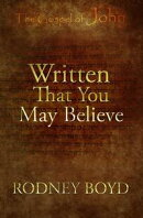 Written That You May Believe