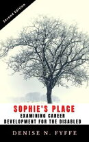 Sophie's Place: A Look At Career Development For The Disabled