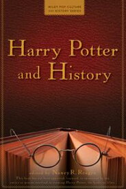Harry Potter and History【電子書籍】[ Nancy Reagin ]