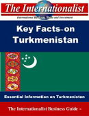 Key Facts on Turkmenistan