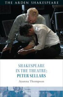 Shakespeare in the Theatre: Peter Sellars